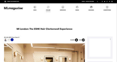 MI Magazine reviews ESHK Hair Clerkenwell salon