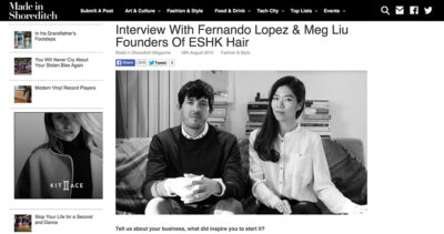 Interview by Made In Shoreditch with ESHK Hair owners